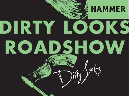 Dirty Looks Roadshow